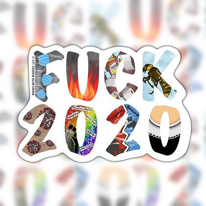 Fuck 2020 Sticker