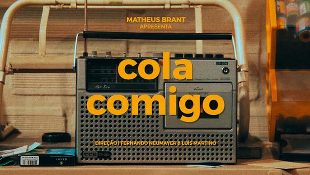 """MATHEUS BRANT // """"Cola comigo"""""""