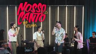 NOSSO CANTO // Pop Session