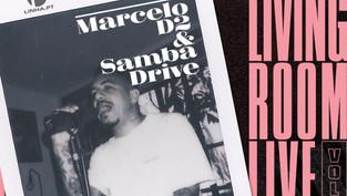 MARCELO D2 & SAMBADRIVE // Living Room Live Vol.1