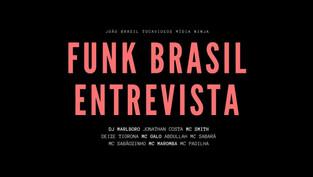 FUNK BRASIL ENTREVISTA // primeira temporada