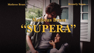 "MAtheus Brant // ""Supera"""