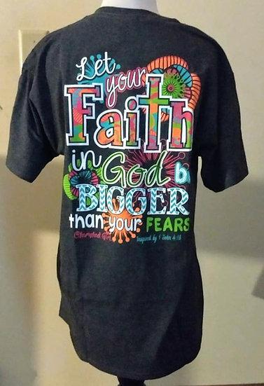 Let Your Faith Tee