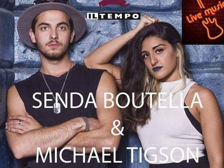 Senda Boutella & Michael Tigson Live Duo @ILTEMPO