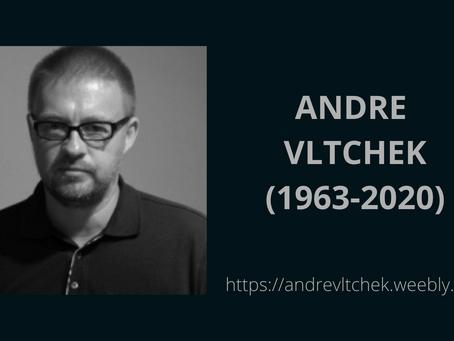 Honoring Andre Vltchek: A Great Thinker, Writer, Filmmaker, Internationalist & Revolutionary