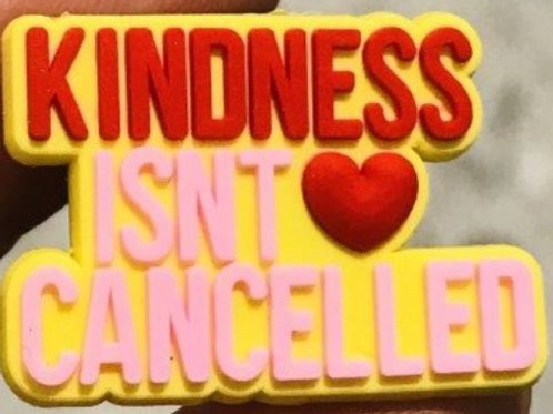 Kindness isn't cancelled