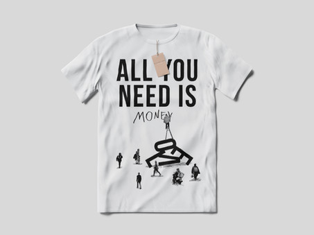 T-shirt All You Need Is Money