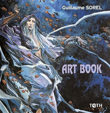 Guillaume Sorel Artbook Toth