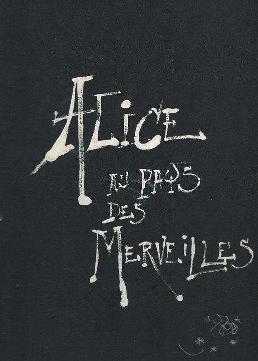 Alice au pays des merveilles. Livre illustré par Guillaume Sorel