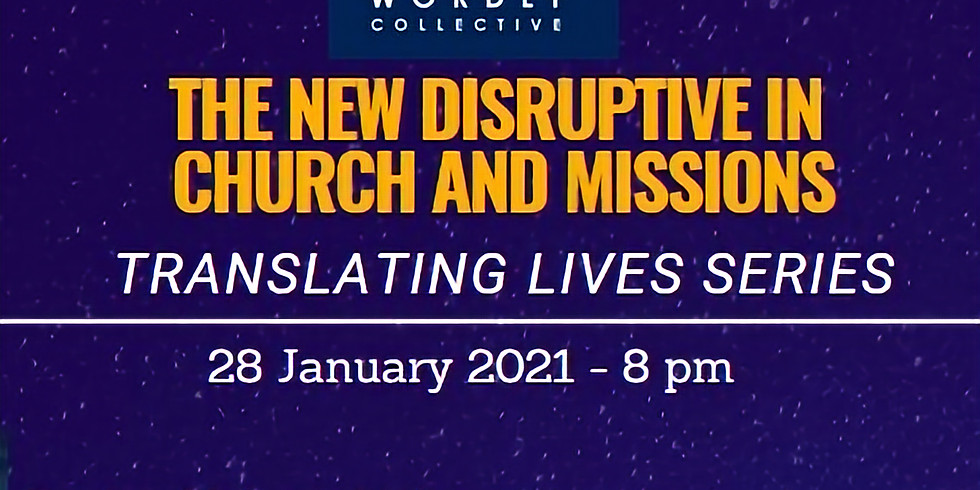 The New Disruptive in Church and Missions