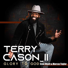 New Released by Terry L Cason jr 'Glory to God'