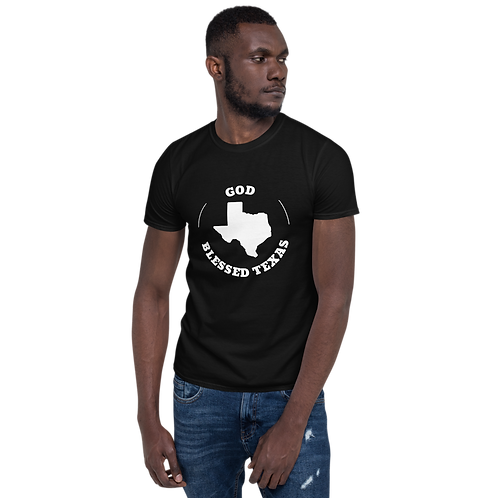 God Blessed Texas- Short-Sleeve Unisex T-Shirt