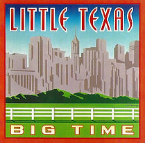 Little Texas-Big Time