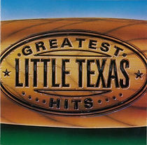 Little Texas Greatest Hits