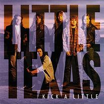 Little Texas-Kick A Little