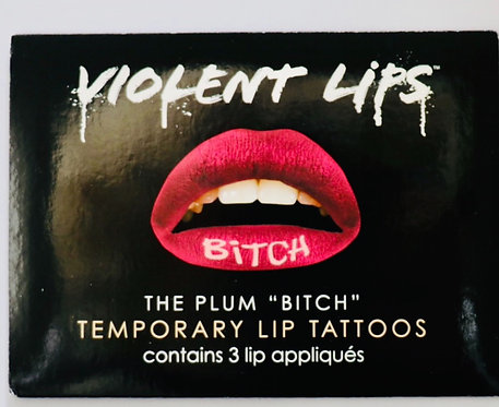 "Violent Lips - Temporary Lip Tattoos- The Plum ""Bitch"""