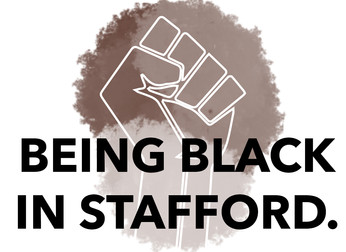 BEING BLACK IN STAFFORD