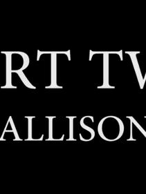 Allison - Part Two