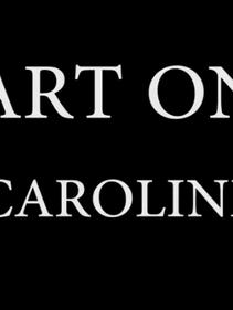 Caroline - Part One