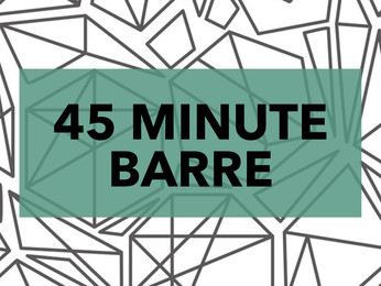 45 MINUTE BARRE + VIDEO