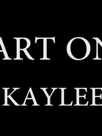 Kaylee - Part One