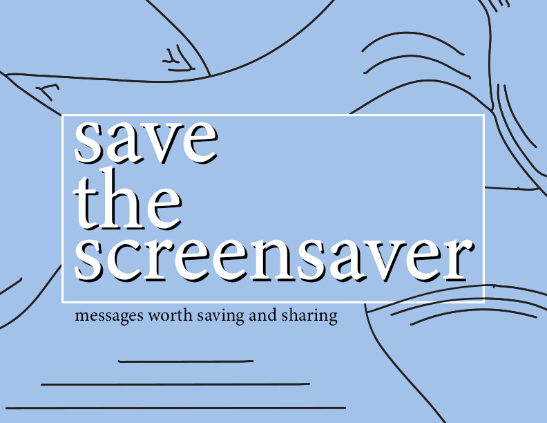 Save the Screensaver