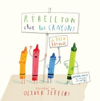 rébellion chez les crayons / Olivier Jeffers / l'école des loisirs