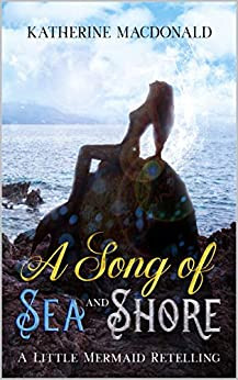 A Song of Sea and Shore by Katherine Macdonald Review