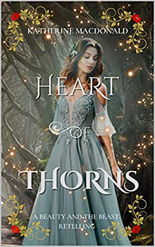 Heart of Thorns by Katherine Macdonald review