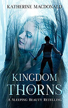 Kingdom of Thorns by Katherine Macdonald Review
