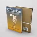 O Exercício - Preparação Fisiológica, Avaliação Médica, Aspectos Especiais e Preventivos