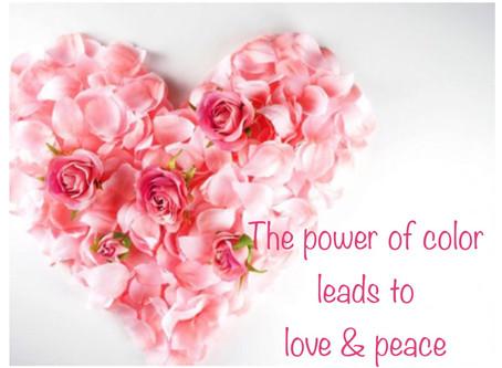 色の力は 人生に 愛と平和をもたらす