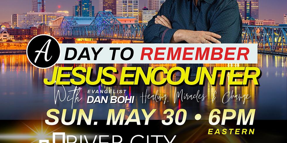 Jesus Encounter with Dan Bohi