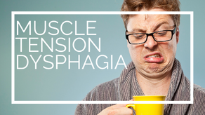 Muscle Tension Dysphagia (MTDg)