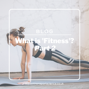 What is 'Fitness' - Part 2