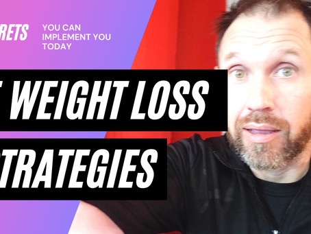 5 Weight Loss Strategies You Can Implement Today!