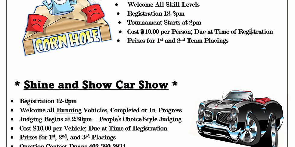 "Cornhole Tournament and ""Shine and Show"" Car Show"