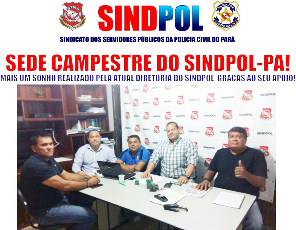 A diretoria do SINDPOL
