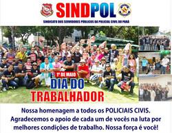 SINDPOL LEMBRA DIA DO TRABALHADOR