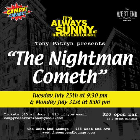 It's Always Sunny at the West End Lounge
