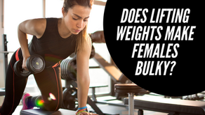 Does Lifting Weights Make Females Bulky?