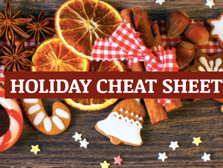 Holiday Cheat Sheet
