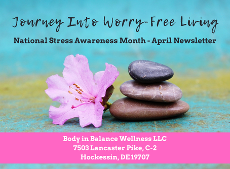 April Newsletter - Journey Into Worry-Free Living