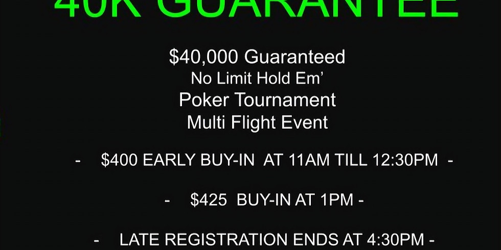 40K Guarantee Poker Tournament