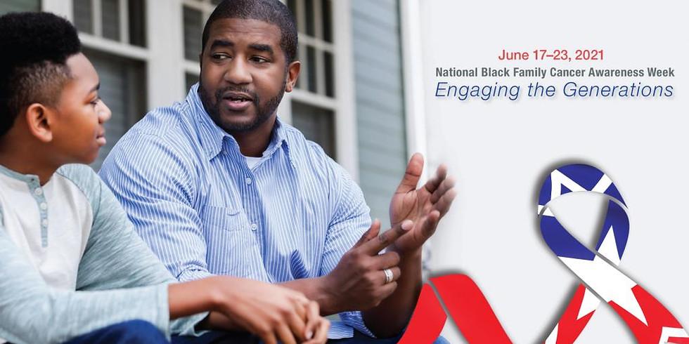Black Family Cancer Awareness Week