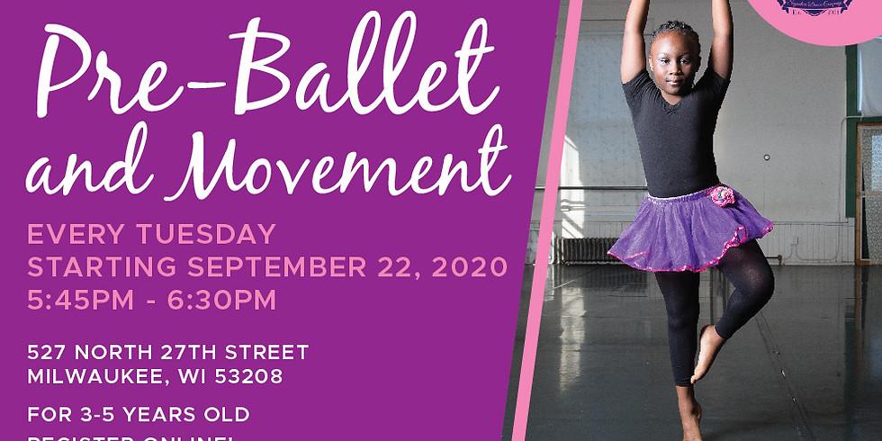 PreBallet and Movement Tuesdays 9/22/2020-11/17/2020