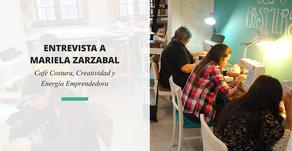 Mariela Zarzabal Iglesias   Café Costura, Creatividad y Energía Emprendedora
