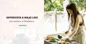 Majo Lois | Soul Food y Mindfulness