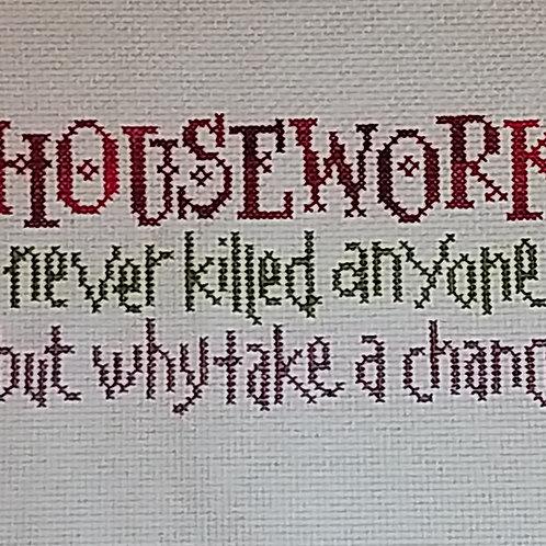 #25. Housework never killed