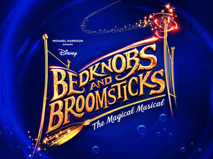 Bedknobs And Broomsticks - MK Theatre